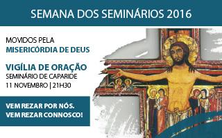 Vigília de Oração pelos Seminários no Seminário de Caparide