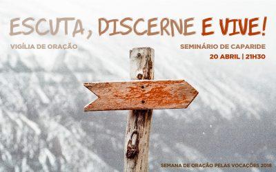 Vigília de Oração pelas Vocações no Seminário de Caparide