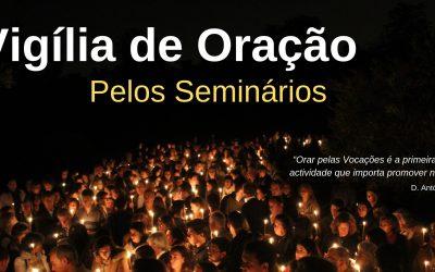 Vigília de Oração no Seminário dos Olivais